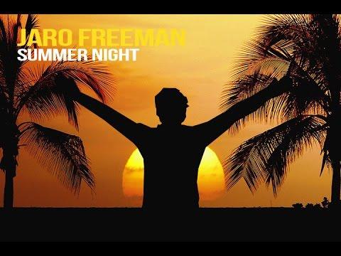 Jaro Freeman - Summer night