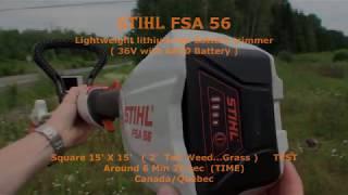 10. Stihl FSA 56 Trimmer ( 15'x15' Square 2' Tall Weed ) TEST