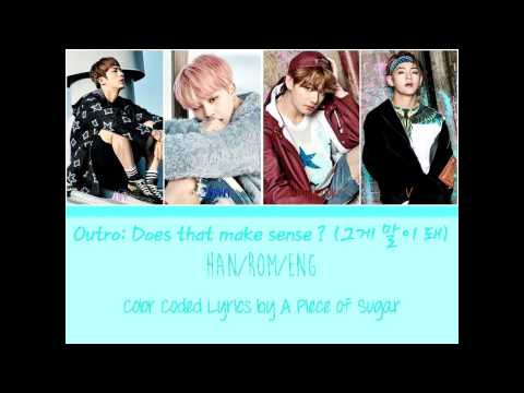 Download BTS (방탄소년단) - Outro: 그게 말이 돼 (Does That Make Sense?) [Color Coded Han|Rom|Eng] HD Mp4 3GP Video and MP3