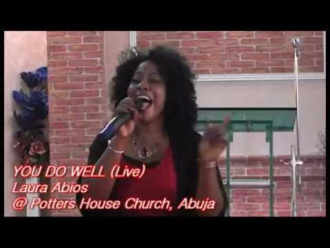 You Do Well -  Laura Abios Live @Potters House