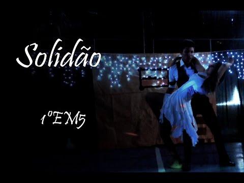 ETEC Fernando Prestes - Musical - 1ºEM5 2014 - SOLIDÃO