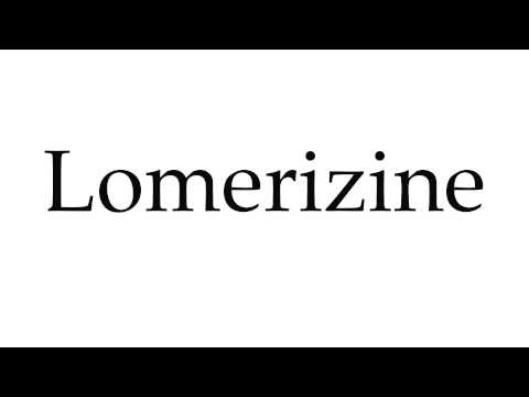 How to Pronounce Lomerizine