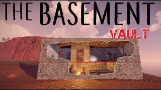 RUST: Build a Basement