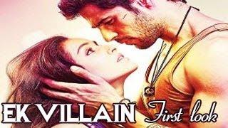 'EK VILLAIN' FIRST LOOK Ft Siddharth Malhotra&Shraddha Kapoor RELEASES