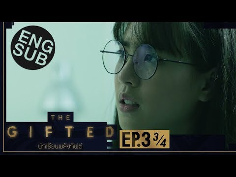 [Eng Sub] THE GIFTED นักเรียนพลังกิฟต์ | EP.3 [3/4]
