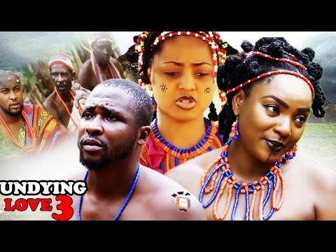 Undying love Season 3 -  Best Of Chioma Chukwuka 2017 Latest Nigerian Nollywood movie