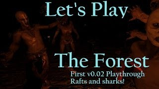 Let's Play The Forest (Survival Horror Sandbox Crafting PC Game) Part 7 Gameplay