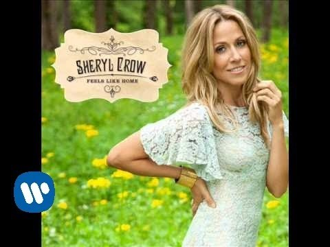 "Sheryl Crow  – ""Homecoming Queen"" OFFICIAL AUDIO"