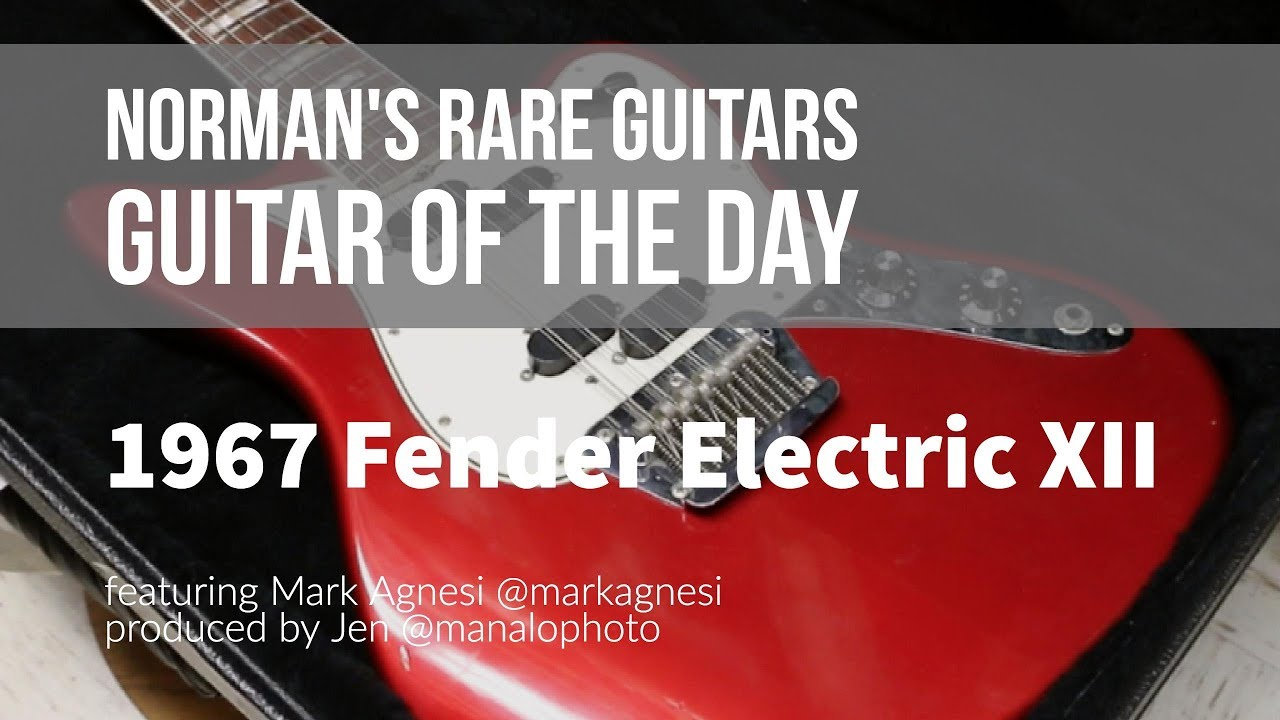 Norman's Rare Guitars – Guitar of the Day: 1967 Fender Electric XII Candy Apple Red