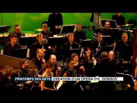 6 avril 2018 : Création d'un opéra d'Edison Denisov