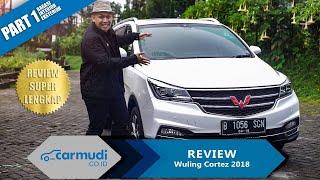 Download Video REVIEW Wuling Cortez 2018 Indonesia (Part 1 dari 2) | Carmudi Indonesia MP3 3GP MP4