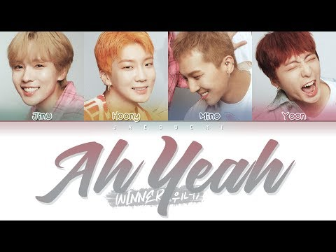 WINNER - AH YEAH (아예) (Color Coded Lyrics Eng/Rom/Han/가사)