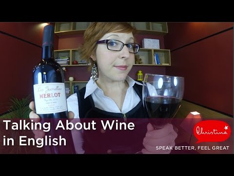 Talking About Wine in English - Learn English vocabulary for small talk