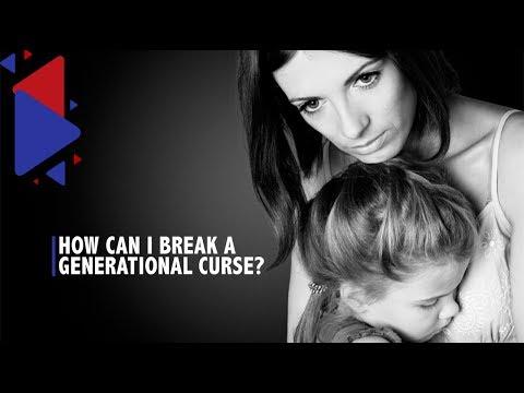 How can I break a Generational Curse?