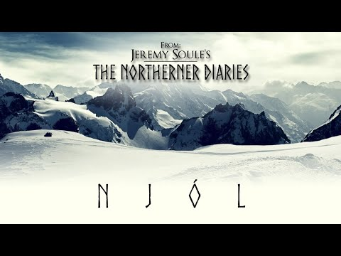 Jeremy Soule (The Northerner Diaries) — Njól [Extended, 90 Min.]