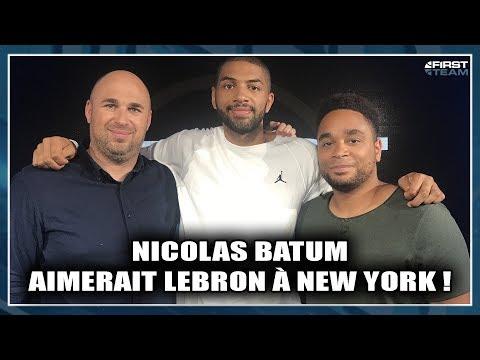 NICOLAS BATUM AIMERAIT VOIR LEBRON AUX KNICKS !