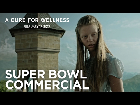 A Cure for Wellness (Super Bowl Spot 2 'Take the Cure')