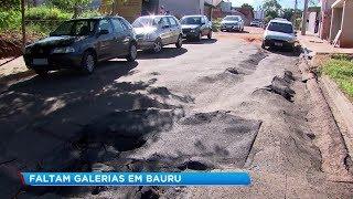 Falta de galerias pluviais prejudica asfalto em Bauru
