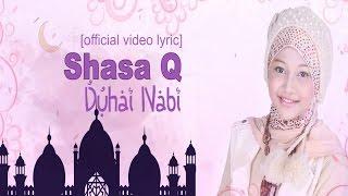 Download lagu Shasa Q Duhai Nabi Mp3