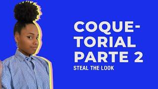 STEAL THE LOOK apresenta: como fazer um coque prático e moderno - parte 2