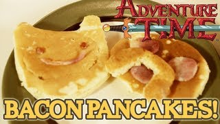 How to Make BACON PANCAKES from Adventure Time! S2 E12