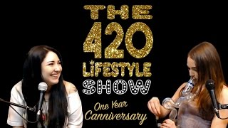 The 420 Lifestyle Show: One Year Canniversay by Pot TV