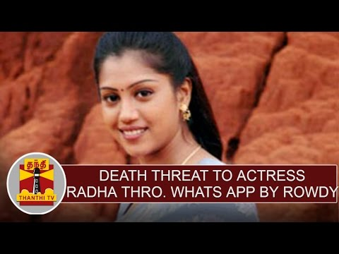 Death-Threat-to-Actress-Radha-through-Whats-App-by-Rowdy-Thanthi-TV