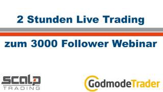 Live Trading Dow Jones - zum 3000 Follower Webinar