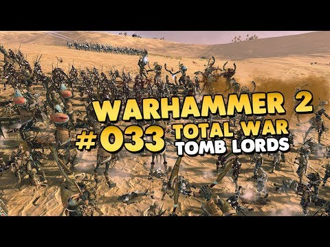 Total War: WARHAMMER II 👑 Rise of the Tomb Kings #033 [Deutsch/German][Let's Play] (видео)
