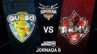 SUPERLIGA ORANGE - TEAM QUESO VS ASUS ROG ARMY  - Jornada 6 - #SuperligaOrangeCR6
