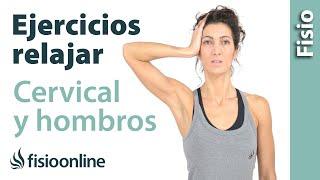 Ejercicio para relajar cervicales y hombros