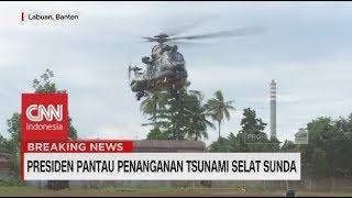 Video Naik Helikopter, Jokowi Pantau Tsunami Selat Sunda Banten MP3, 3GP, MP4, WEBM, AVI, FLV Januari 2019