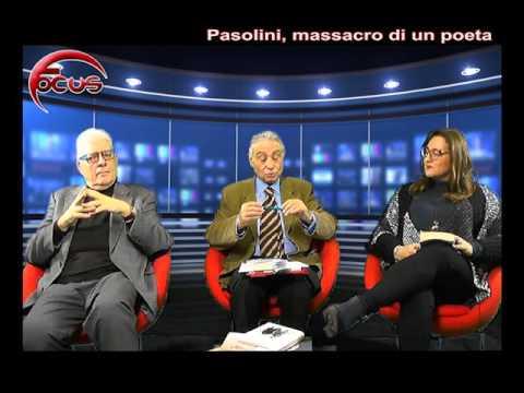 FOCUS - Pasolini, massacro di un poeta
