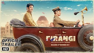 Video Firangi | Official Trailer | Kapil Sharma | Ishita Dutta | Monica Gill | Rajiev Dhingra MP3, 3GP, MP4, WEBM, AVI, FLV November 2017