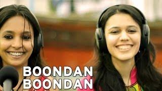 Boondan Boondan - Maatibaani ft. Ankita Joshi&Noor Mohammed Sodha