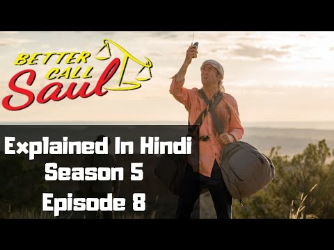 Better Call Saul Season 5  Episode 8 Explained In Hindi