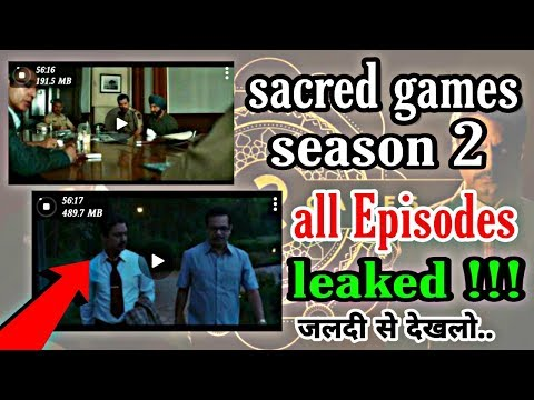Sacred games season 2 all episodes leaked !!..