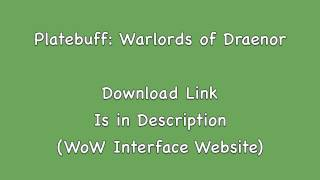 Download Link:http://www.wowinterface.com/downloads/info21377-PlateBuff-Mop.htmlWarlords of Draenor Platebuff addon download link.  Uploading this so I don't have to bookmark it.  Adds DoTs, CC, etc over nameplates.