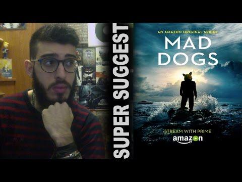 MAD DOGS Serie Revelación   Super Suggest   ERDSA #8