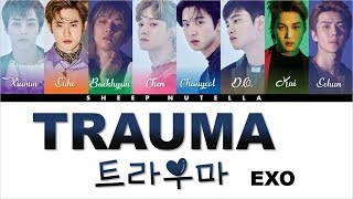 Video EXO 엑소  - 트라우마 (Trauma) [Color Coded Lyrics HAN/ROM/ENG] MP3, 3GP, MP4, WEBM, AVI, FLV Juni 2019