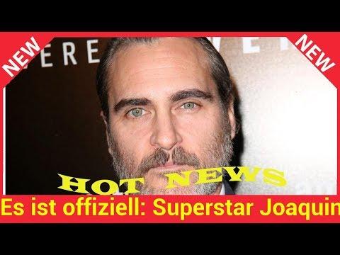 Es ist offiziell: Superstar Joaquin Phoenix wird neuer Joker