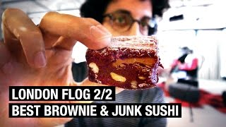 CITY'S BEST BROWNIE ! LONDON FLOG (2/2) by Alex French Guy Cooking