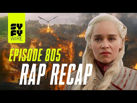 Game Of Thrones Season 8 Episode 5 Rap Up | SYFY WIRE