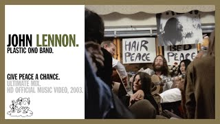 Give Peace A Chance - John Lennon & The Plastic Ono Band (Official)