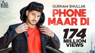 Video Phone Maar Di (FULL HD) | Gurnam Bhullar Ft. MixSingh | Sukh Sanghera | Latest Punjabi Songs 2018 MP3, 3GP, MP4, WEBM, AVI, FLV Juni 2018