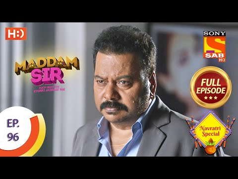 Maddam Sir - Ep 96 - Full Episode - 22nd October 2020