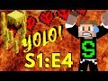 YOLO! S1:E4