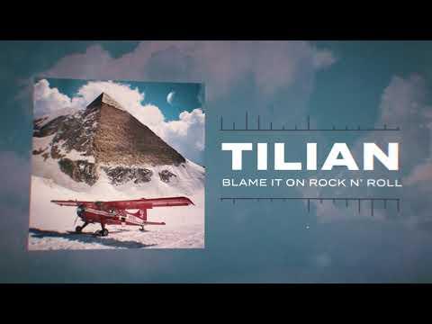 Tilian - Blame It On Rock n' Roll