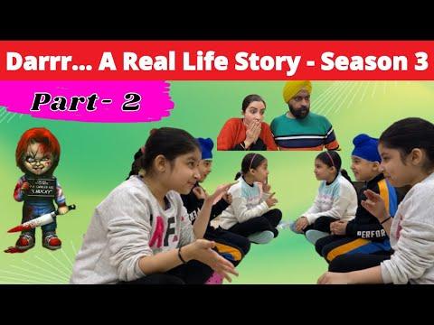 Darrr...rrr A Real Life Story - Season 3 - Part 2 | Ramneek Singh 1313 | RS 1313 VLOGS Masoom Ka Dar