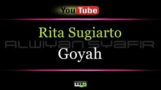 Video Karaoke Rita Sugiarto - Goyah MP3, 3GP, MP4, WEBM, AVI, FLV November 2017